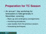 preparation for tc season