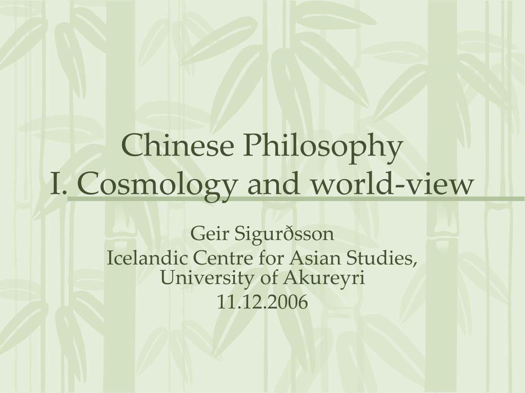 chinese philosophy i cosmology and world view l.
