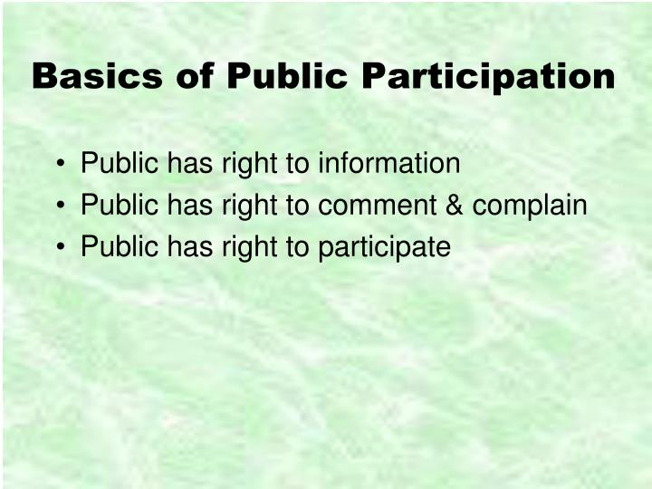 public participation essay Public participation in environmental decision-making is an area that will always raise questions on the relevance and of the advantages that can be gained by allowing public participation.