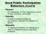 good public participation behaviors cont d