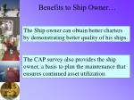 benefits to ship owner