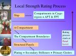 local strength rating process