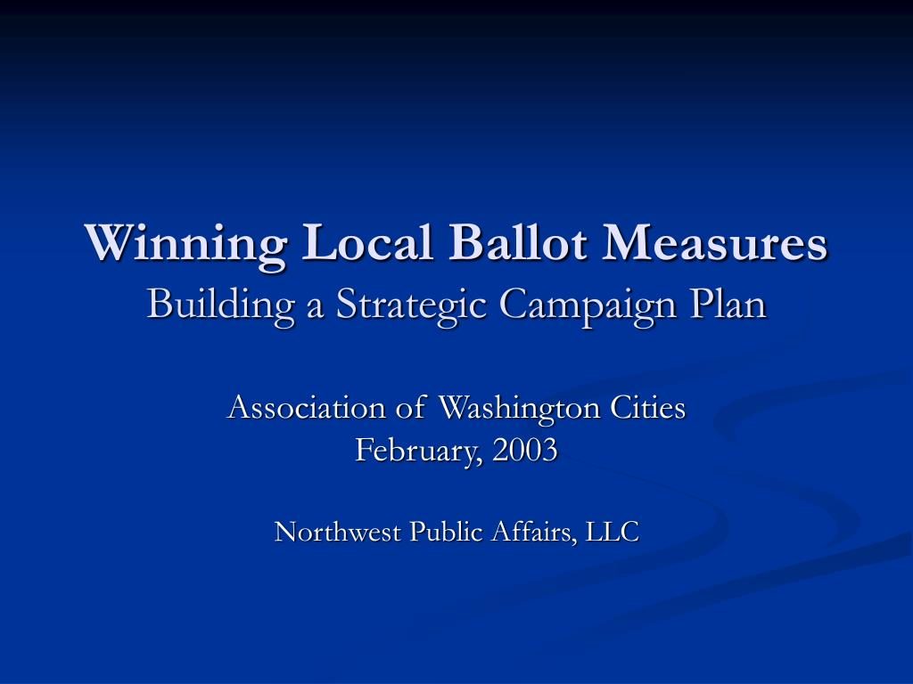 winning local ballot measures building a strategic campaign plan l.