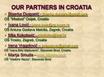 our partners in croatia