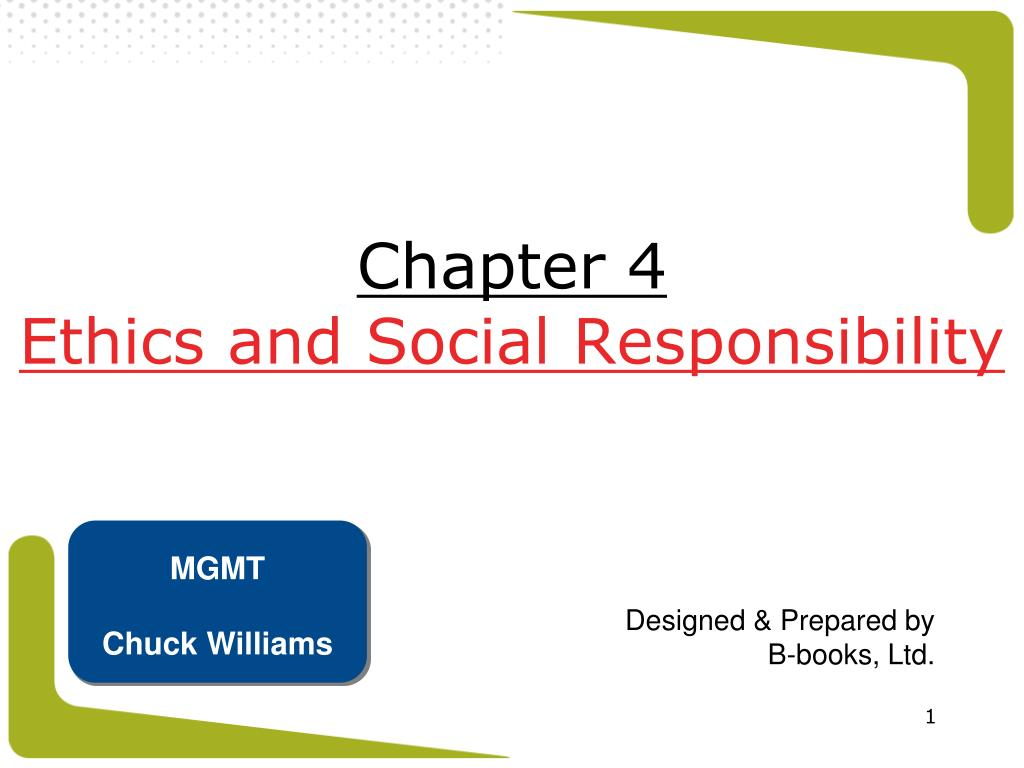 chapter 4 ethics and social responsibility l.