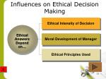 influences on ethical decision making