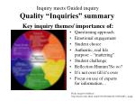 inquiry meets guided inquiry quality inquiries summary key inquiry themes importance of