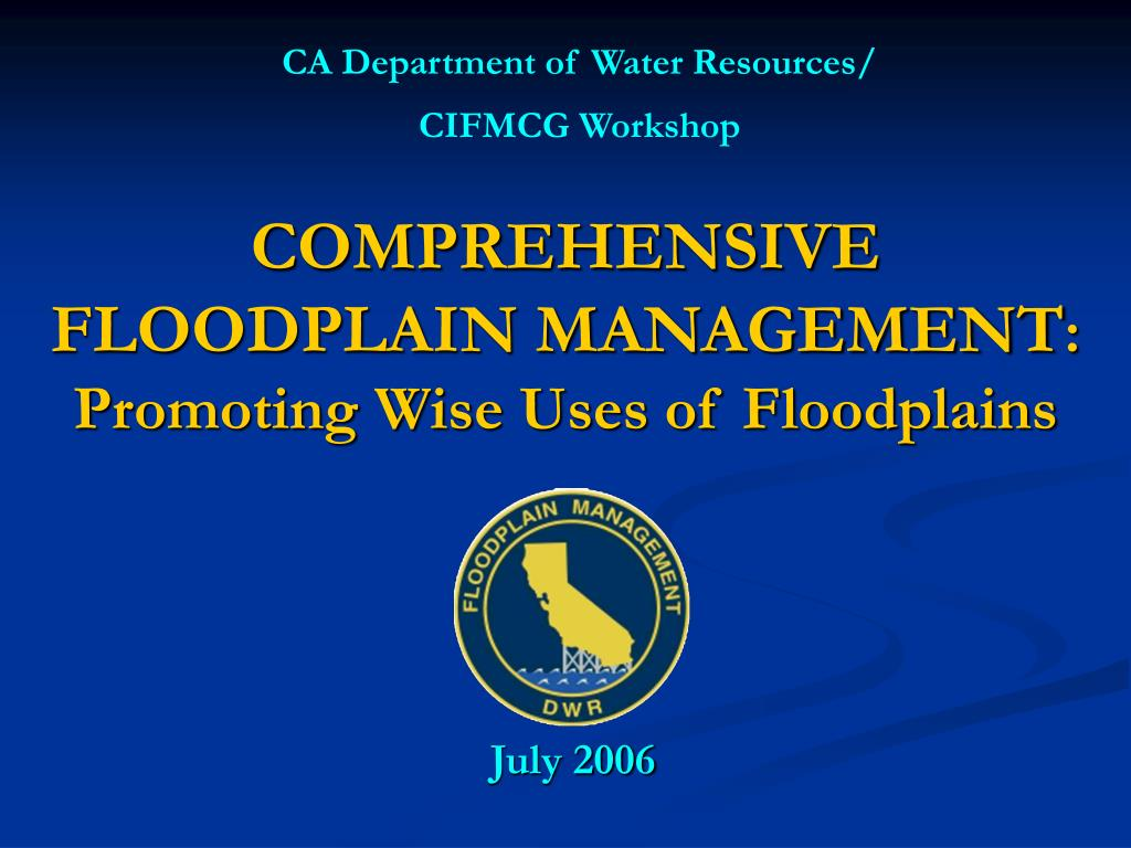 comprehensive floodplain management promoting wise uses of floodplains l.