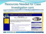 resources needed for case investigation cont26