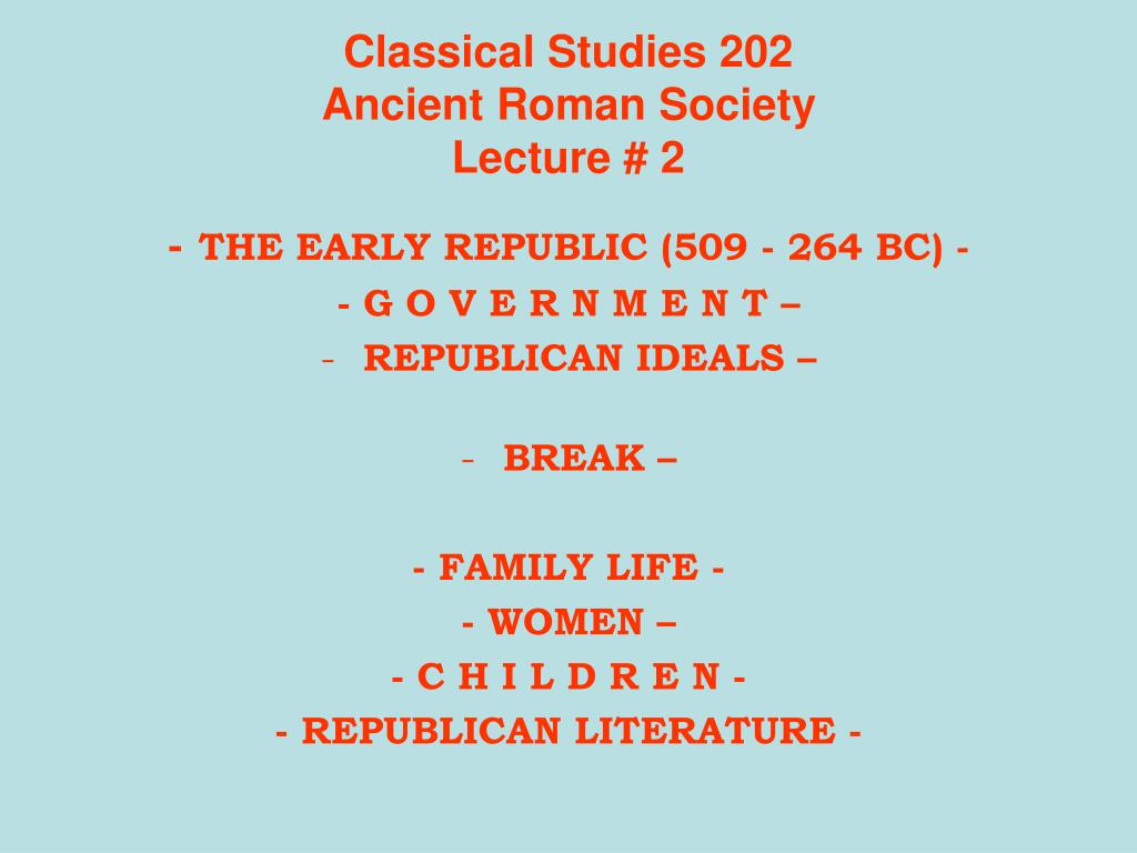 classical studies 202 ancient roman society lecture 2 l.