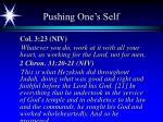 pushing one s self
