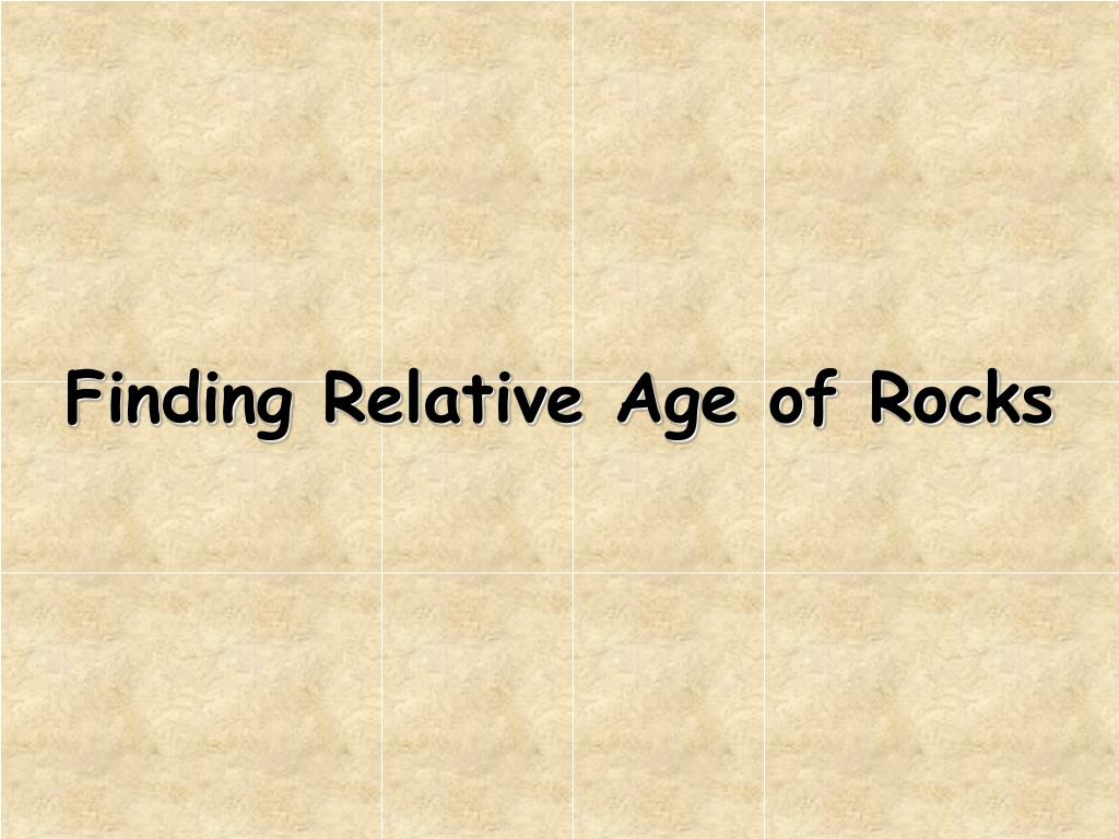 finding relative age of rocks l.