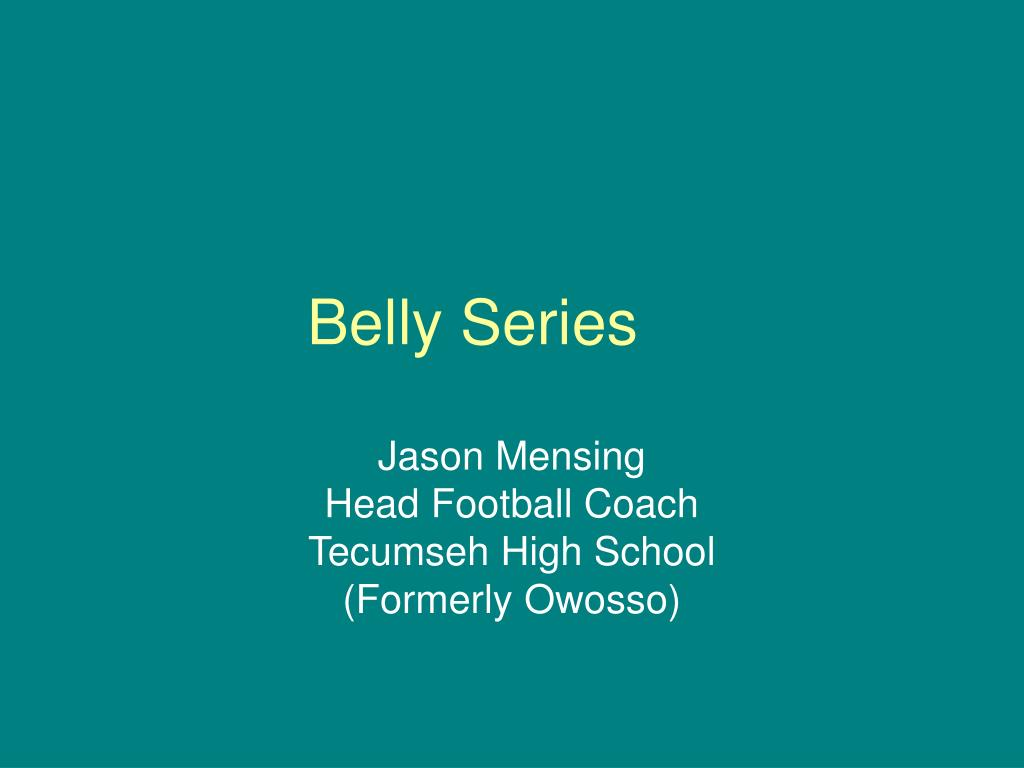 belly series l.