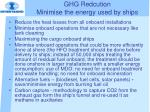 ghg redcution minimise the energy used by ships