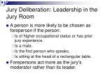 jury deliberation leadership in the jury room