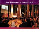 award ceremony in istanbul 20 10