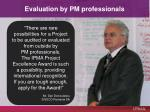 evaluation by pm professionals