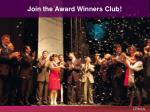 join the award winners club