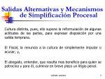 salidas alternativas y mecanismos de simplificaci n procesal3