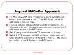 anycast mac our approach
