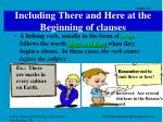 including there and here at the beginning of clauses