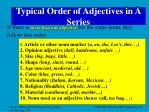 typical order of adjectives in a series