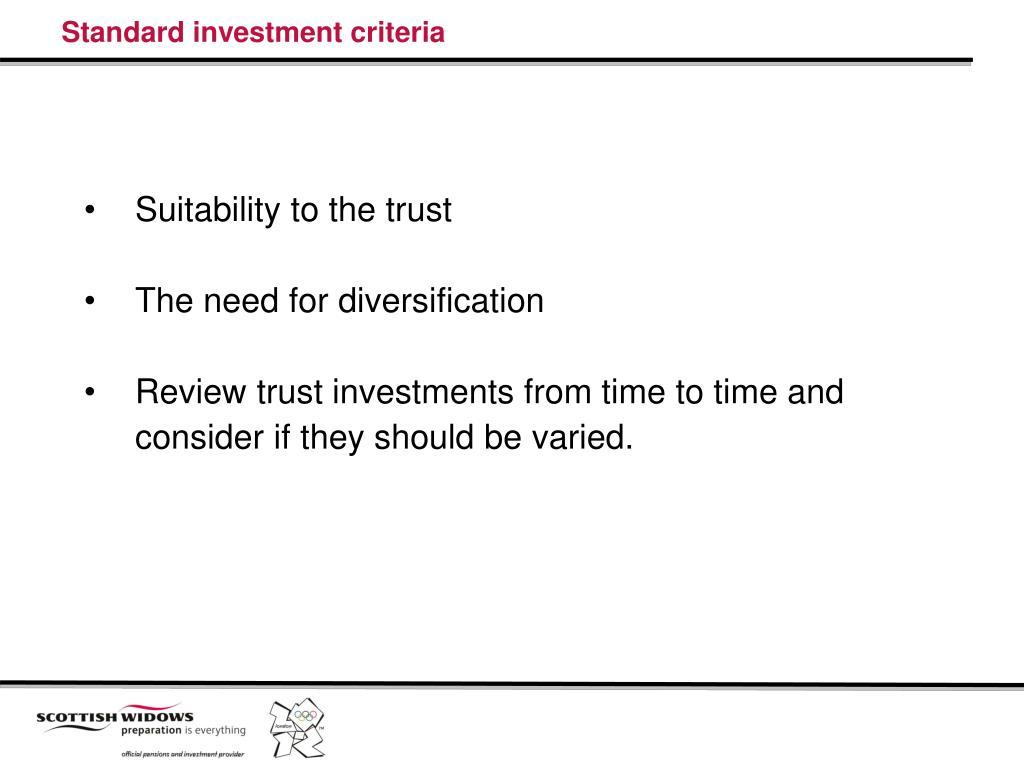 Standard investment criteria