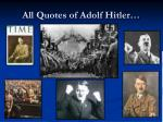 all quotes of adolf hitler