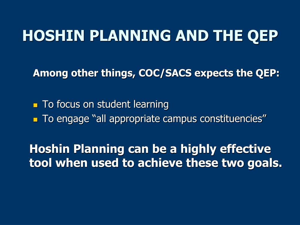 HOSHIN PLANNING AND THE QEP