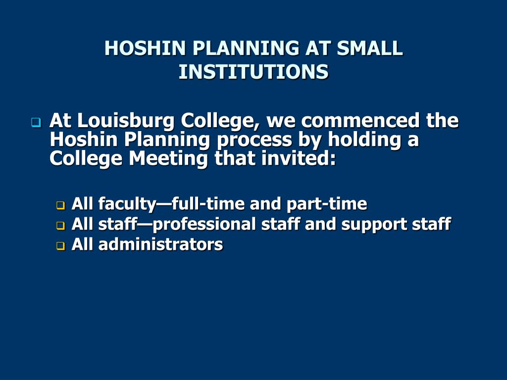 HOSHIN PLANNING AT SMALL INSTITUTIONS