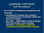learning partners and the academy