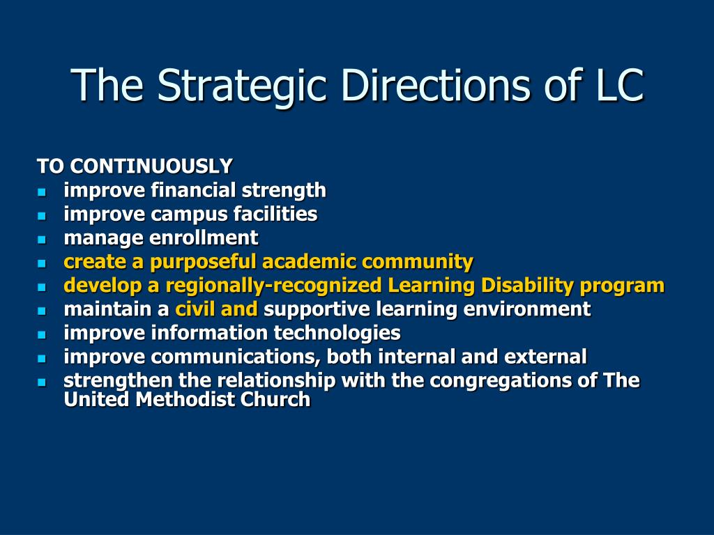 The Strategic Directions of LC