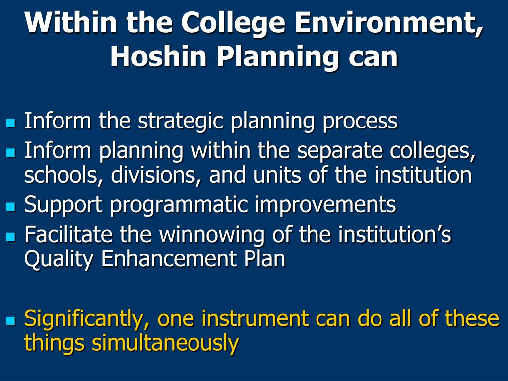 Within the College Environment, Hoshin Planning can