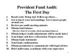 provident fund audit the first day