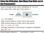given the utilization how many flow units are in the processor s