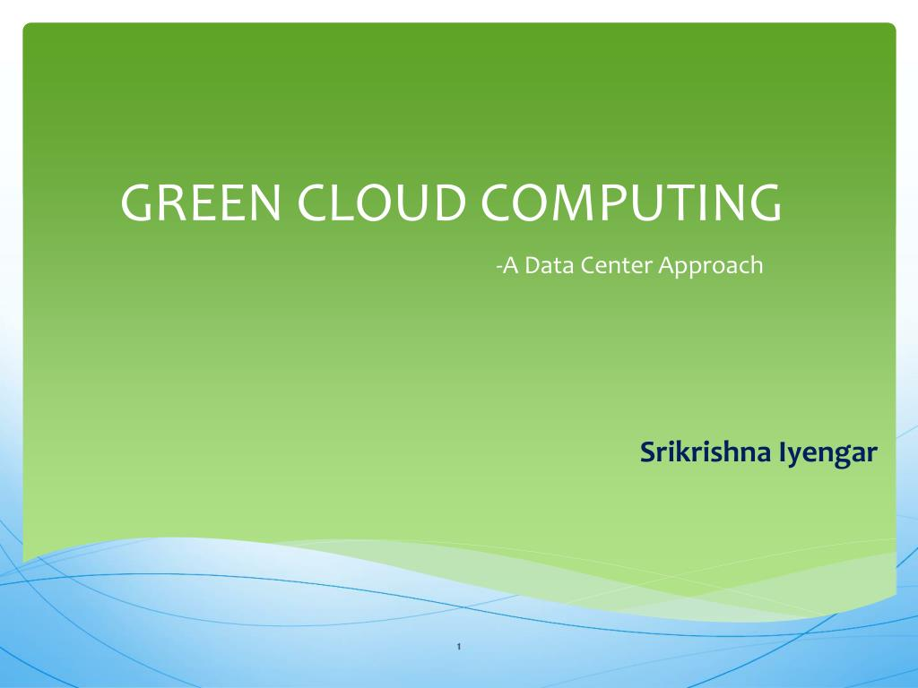 green cloud computing l.