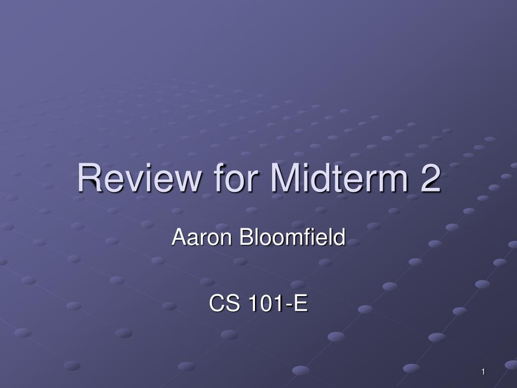 review for midterm 2 l.