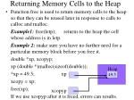 returning memory cells to the heap