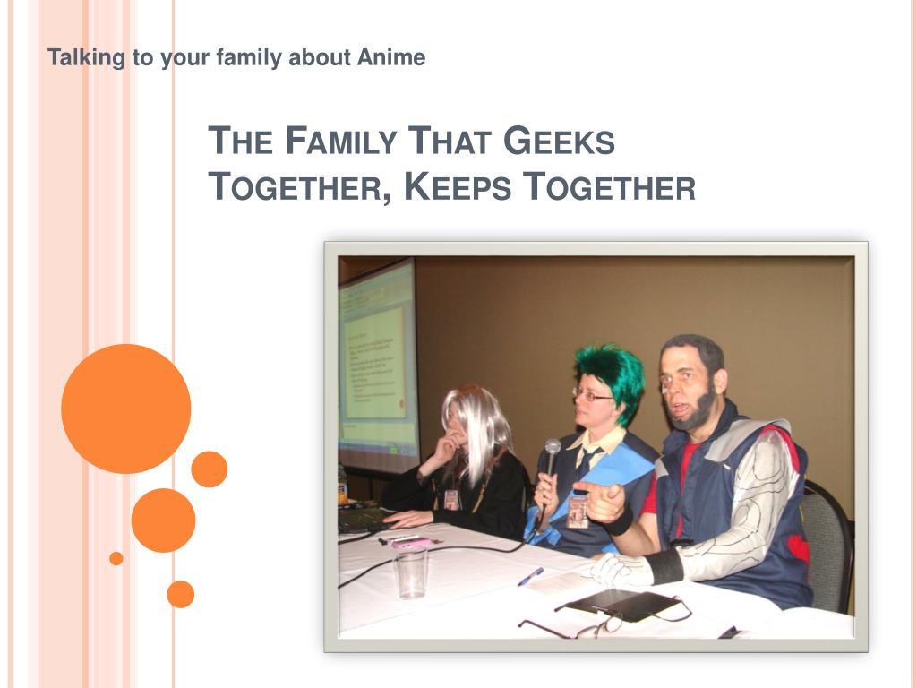 the family that geeks together keeps together l.