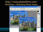 http www photofiltre com photofiltre photoshop photo impact