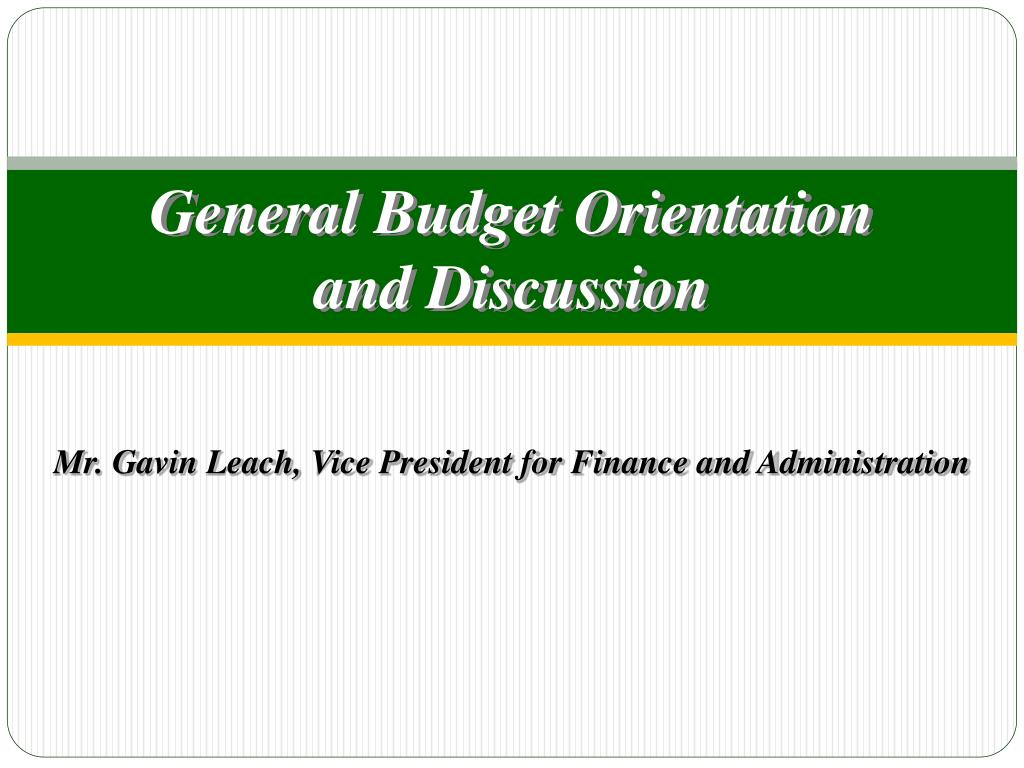 general budget orientation and discussion l.