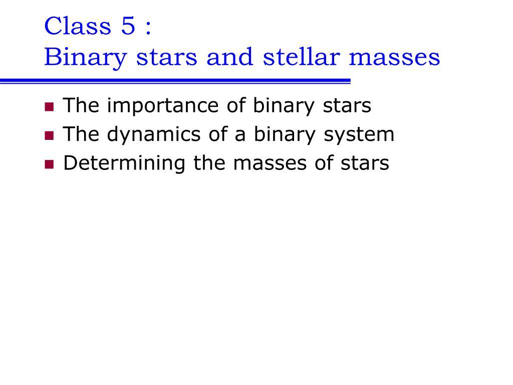 class 5 binary stars and stellar masses l.