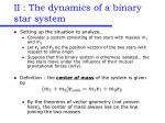 ii the dynamics of a binary star system