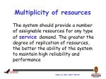 multiplicity of resources