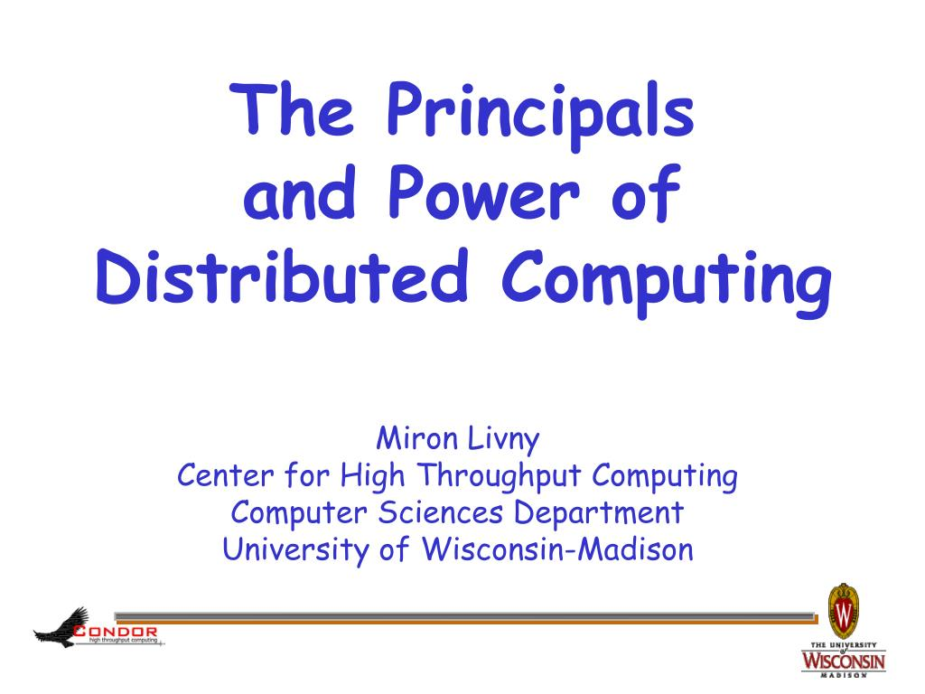 the principals and power of distributed computing l.
