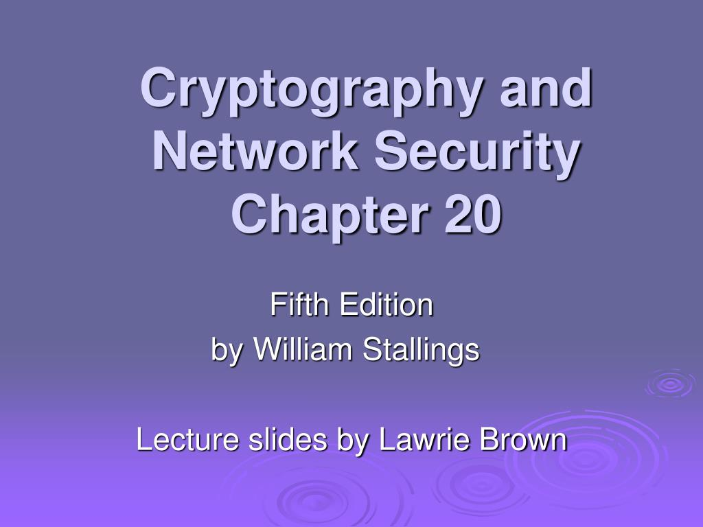 cryptography and network security chapter 20 l.