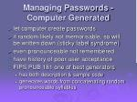 managing passwords computer generated
