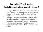 provident fund audit bank reconciliation audit program 3