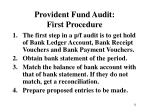 provident fund audit first procedure