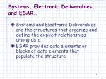 systems electronic deliverables and esar